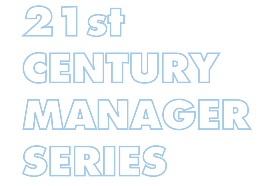 21st Century Manager Series